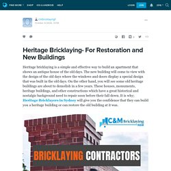 Heritage Bricklaying- For Restoration and New Buildings