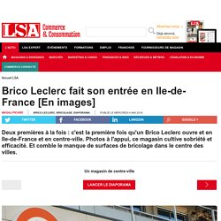 Brico Leclerc fait son entrée en...