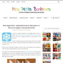 Bricolage hiver : explications pour découper un flocon en papier à douze branches