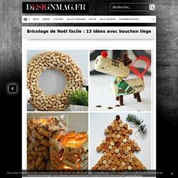Bricolage de Noël facile : 13 idées avec bouchon liège -