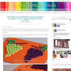 Bricolage sur le thème du raisin: grappes en papier roulé – tableau d'automne en quilling