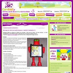 Bricolage de robot pour petits mécanos : matériel et réalisation (1)