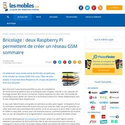 Bricolage : deux Raspberry Pi permettent de créer un réseau GSM sommaire