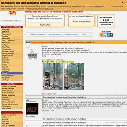 Conseils Bricolage - Remplacer des vitres sur véranda armature métallique