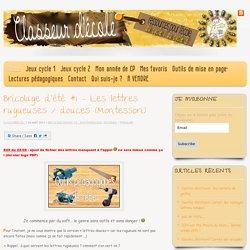 Bricolage d'été *1 – Les lettres rugueuses / douces (Montessori)