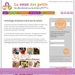 34 bricolages d'automne à faire avec les enfants