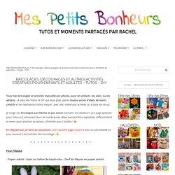 Bricolages, découpages et autres activités créatives pour enfants et adultes - Tutos - DIY