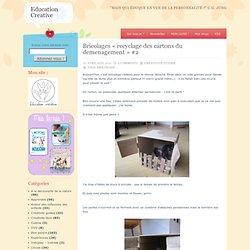Bricolages «recyclage des cartons du demenagement» #2 — Education Creative