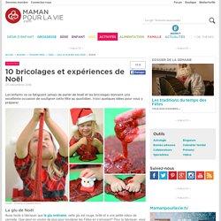 10 bricolages et expériences de Noël - Activités - Grandes fêtes - Noël - Jeux et activités pour Noël
