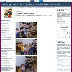 Bricolages de Pâques en tout genre - Le blog des maternelles et CP de Notre Dame