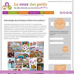 60 bricolages de printemps en fleurs et en couleurs !