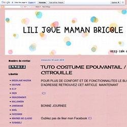 LILI JOUE MAMAN BRICOLE: TUTO COSTUME EPOUVANTAIL / CITROUILLE