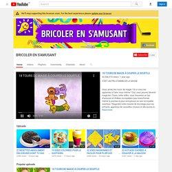 Bricoler en s'amusant - Chaîne Youtube