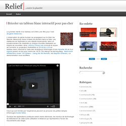 Relief » Bricoler un tableau blanc interactif pour pas cher