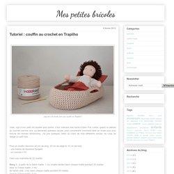 Tutoriel : couffin au crochet en Trapilho
