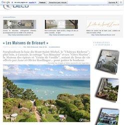 « Les Maisons de Bricourt » ~ e-magDECO : Magazine de décoration