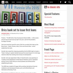 Brics bank set to issue first loans