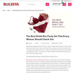The Best Bridal Bra Panty Set That Every Woman Should Check Out