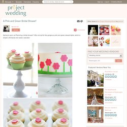 A Pink and Green Bridal Shower! - Project Wedding - (Current Ses