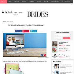 50 Wedding Websites You Can't Live Without