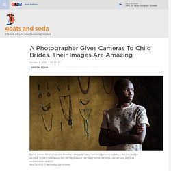 Child Brides Learn To Take Portraits Of Each Other — And Gain Insights Into Their Lives : Goats and Soda