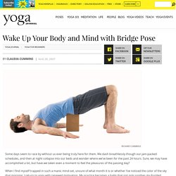 Wake Up Mind and Body with Bridge Pose
