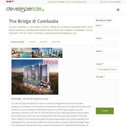 The Bridge Phnom Penh Cambodia
