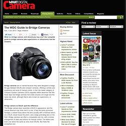 The WDC Guide to Bridge Cameras