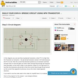 BUILD YOUR OWN H- BRIDGE CIRCUIT USING NPN TRANSISTOR - 2