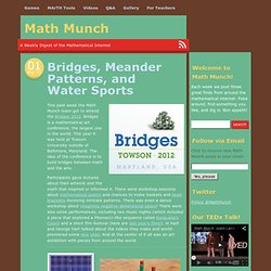 Bridges, Meander Patterns, and Water Sports « Math Munch
