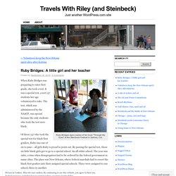 Ruby Bridges: A little girl and her teacher
