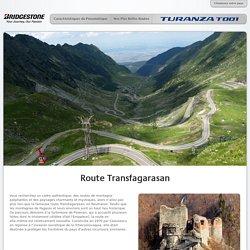 Bridgestone Turanza T001 - Nos Plus Belles Routes - Route Transfagarasan