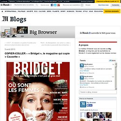 COPIER-COLLER – « Bridget », le magazine qui copie « Causette »