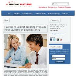 Test Prep & Tutoring Bridgewater, Branchburg, Martinsville, Raritan, Hunterdon, North Hunterdon, Bedminster, Basking Ridge, Clinton, Flemington, Voorhees, NJ - Bright Future Learning