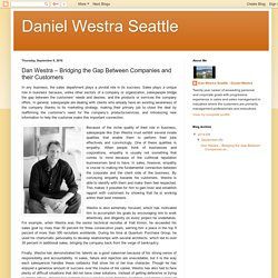 Daniel Westra Seattle: Dan Westra – Bridging the Gap Between Companies and their Customers