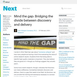 Mind the gap: Bridging the divide between discovery and delivery