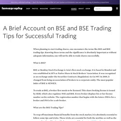 A Brief Account on BSE and BSE Trading Tips for Successful Trading