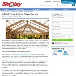 A Brief For Anti-glare Polycarbonate
