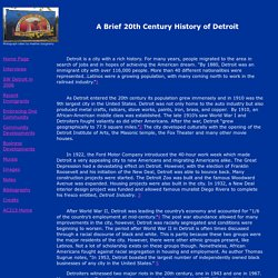 A Brief 20th Century History of Detroit