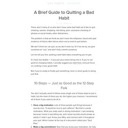 A Brief Guide to Quitting a Bad Habit