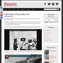 A Brief History of Camera Movement