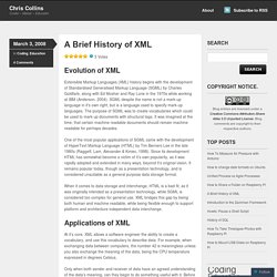 A Brief History of XML