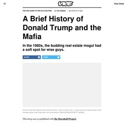 A Brief History of Donald Trump and the Mafia