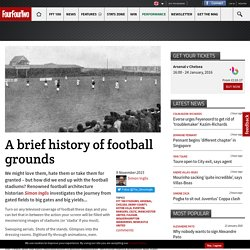A brief history of football grounds