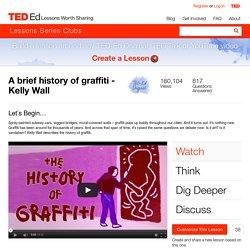 A brief history of graffiti - Kelly Wall