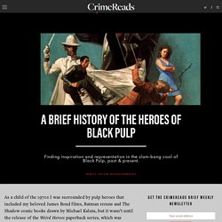A Brief History of the Heroes of Black Pulp