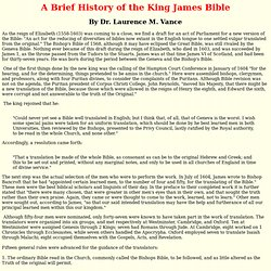 Brief History of the King James Bible by Dr. Laurence M. Vance