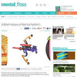 A Brief History of Nerf (or Nothin')