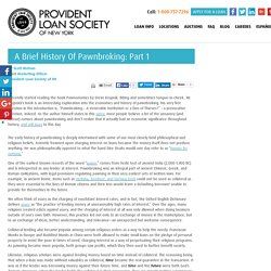 Part 1 of a Consice Look at the History of Pawnbroking