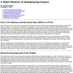A Brief History of Roleplaying Games